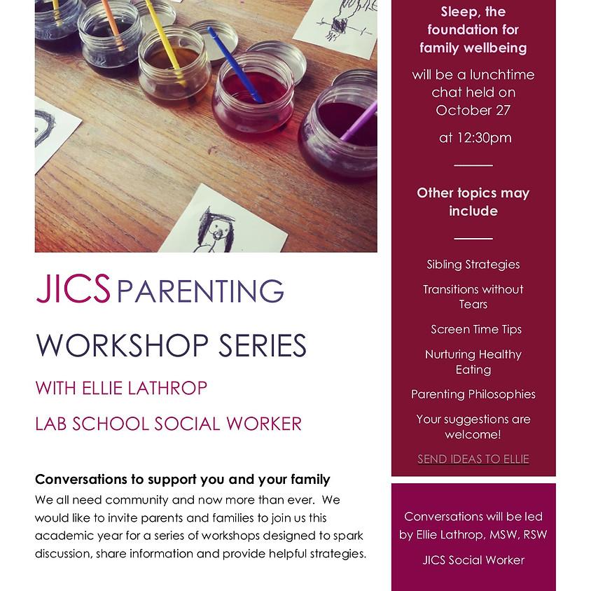 JICS Lab School Parenting Series with Social Worker Ellie Lathrop: Sleep