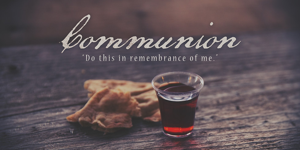 Communion Sunday Service
