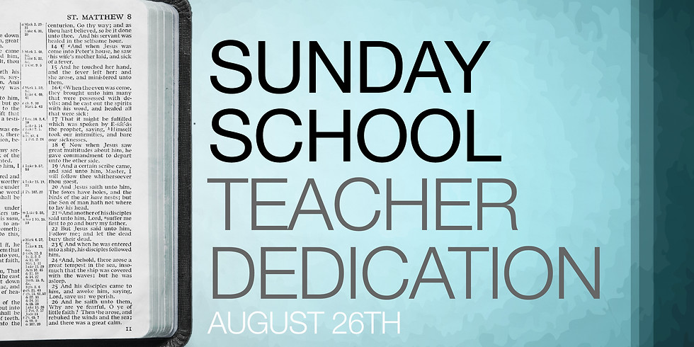 Sunday School Teacher Dedication Service