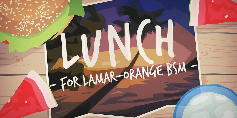 Lamar-Orange BSM Lunch