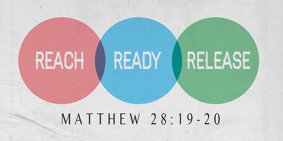 Reach, Ready, Release