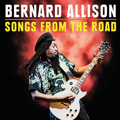 Bernard Allison Songs From The Road