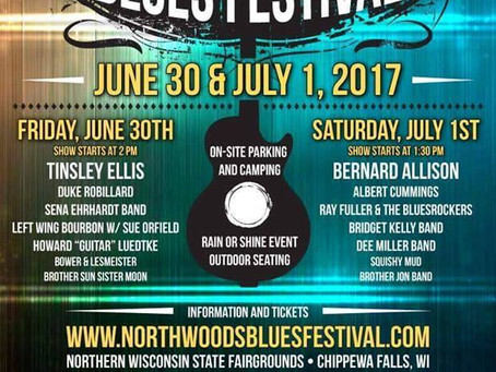 The Northwoods Blues Festival! This Saturday July 1st!