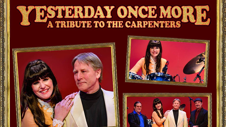 Yesterday Once More: A Tribute to The Carpenters