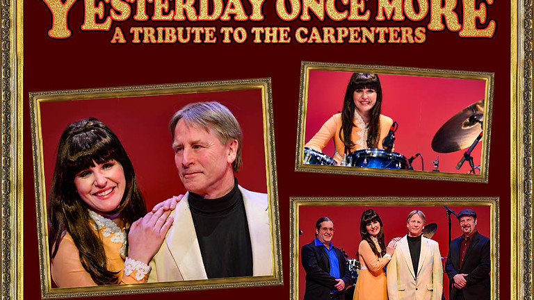 Yesterday Once More - A Tribute to The Carpenters