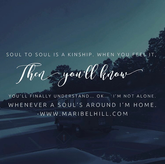 Soul to Soul is a kinship.