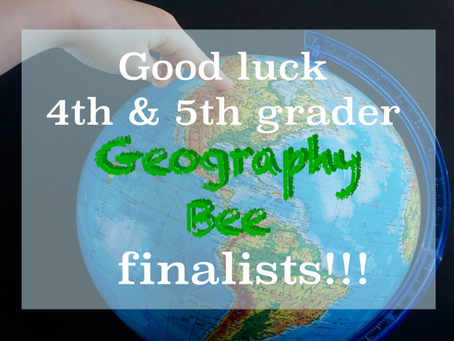 Geography Bee finals this Friday!!!