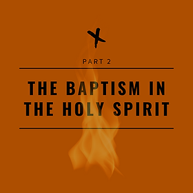 Baptism in the Holy Spirit Part 1 (1).pn