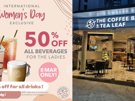 Coffee Bean offering 50% off all beverages for the ladies to celebrate International Women's Day