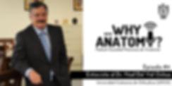 Why Anatomu Episodio 4 Dr Noel del Val O