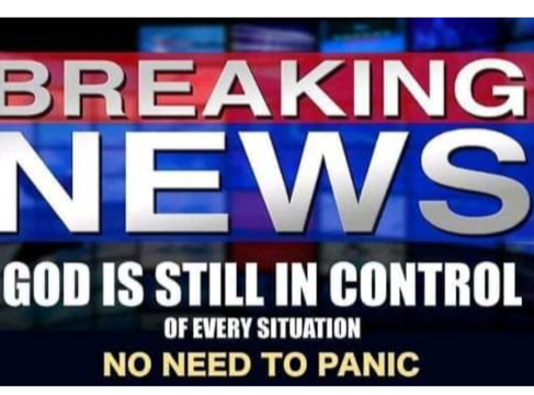 Breaking News: God's in Control!