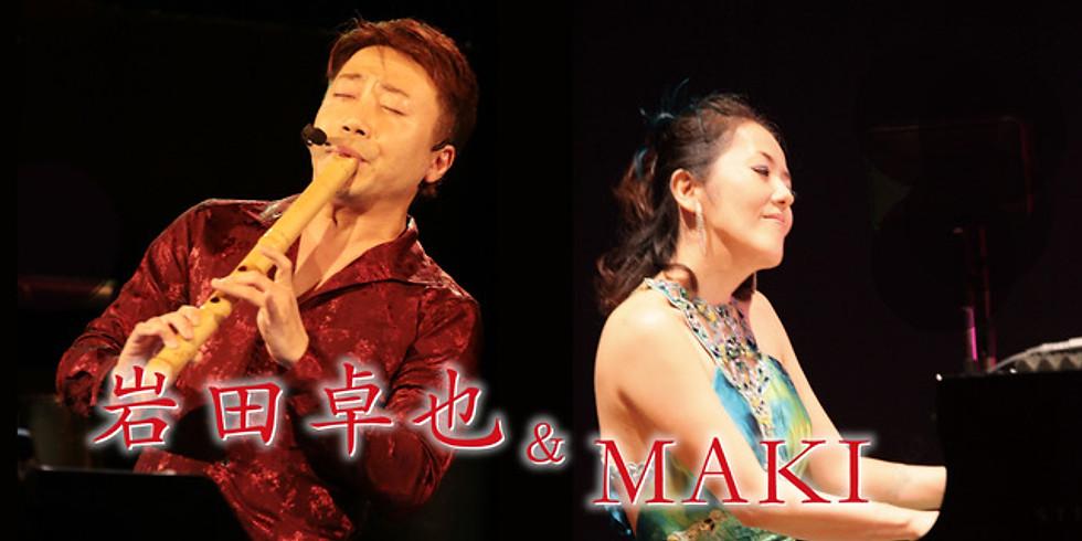 岩田卓也 & MAKI