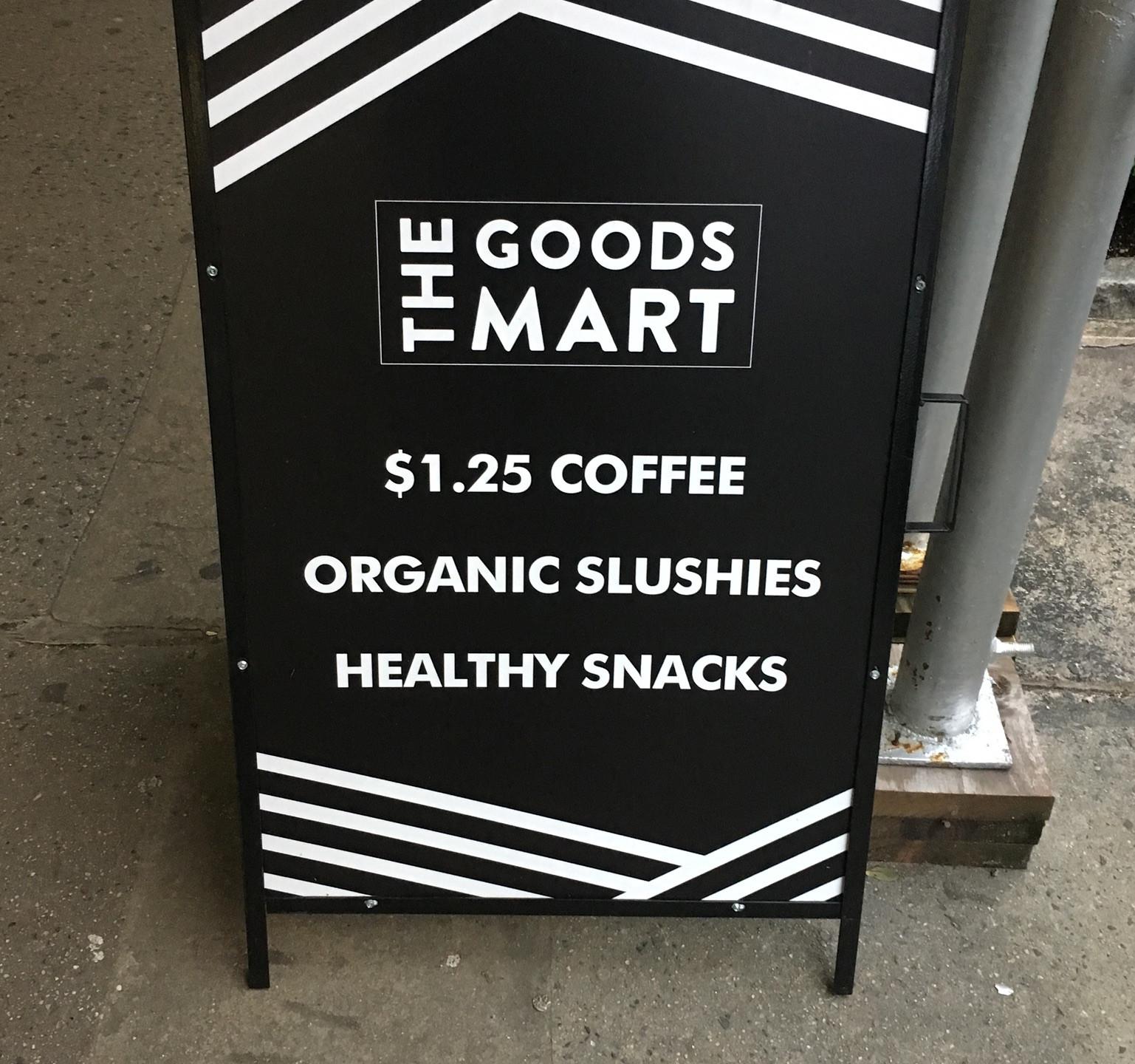 The Goods Mart sandwich board sign