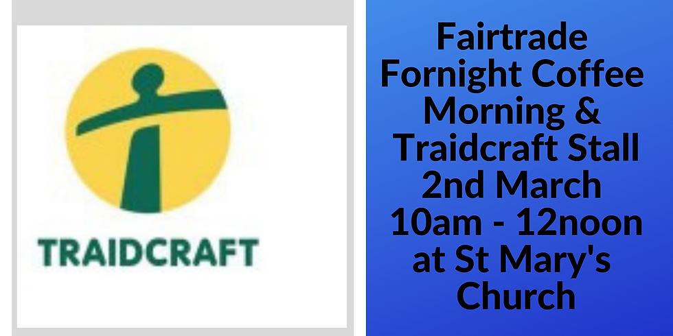 Fairtrade Fortnight Coffee Morning