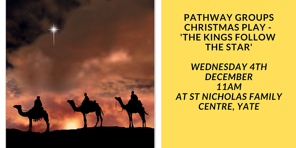 Pathway Group Christmas Play - 'The Kings Follow the Star'