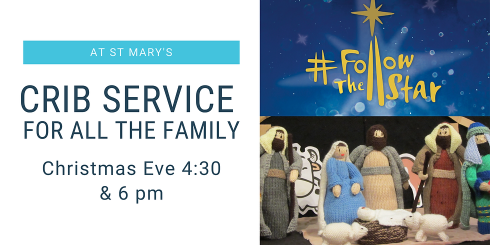 Crib Service at 4.30pm and 6pm for all the family