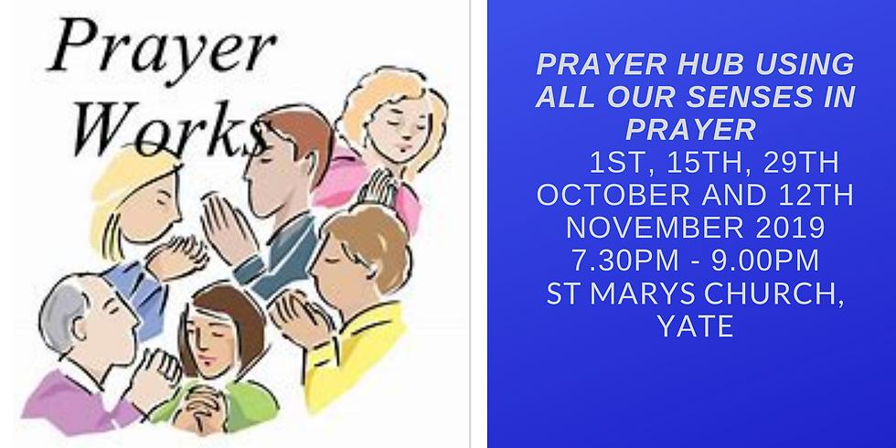 Prayer Hub using all our Senses in Prayer