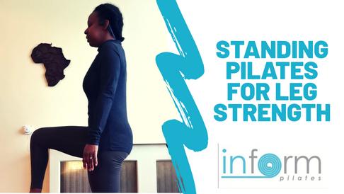 Standing Pilates for Leg Strength