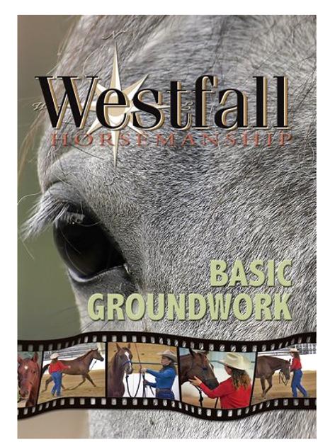 Westfall Horsemanship Basicgroundwork DVD