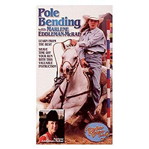 Pole Bending With Marlene Eddleman-Mcrae DVD