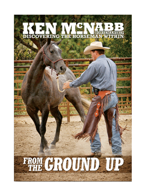 Ken McNabb Discovering The Horseman Within From The Ground Up DVD