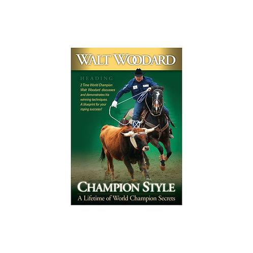 Walt Woodard Champion Style Heading DVD