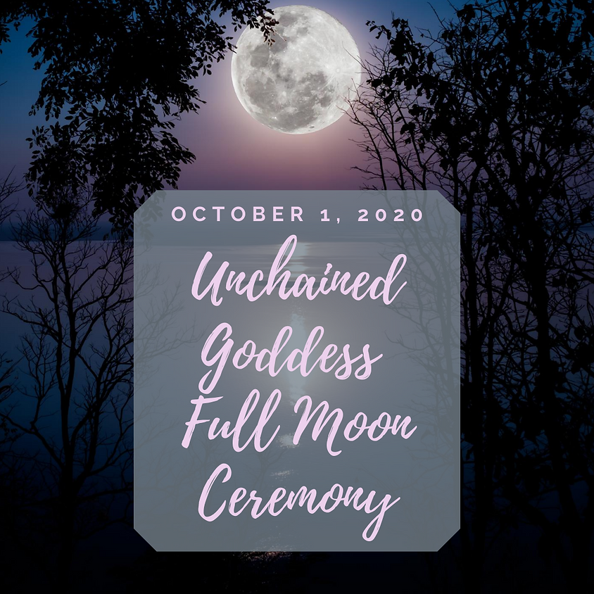 Unchained Goddess ~ Full Moon Ceremony (Kit Options Available)