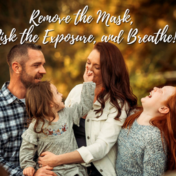 Remove the Mask, Risk the Exposure, and Breathe: A 2021 Resolution