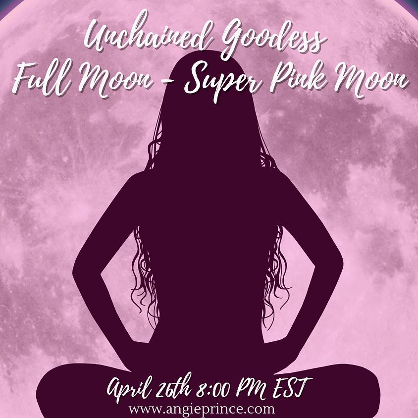 Unchained Goddess Full Moon Ceremonies ~ Supermoon Pink Full Moon (Kit Options Available)