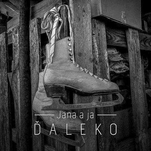 JANA A JA - Ďaleko (singel, MP3+FLAC)