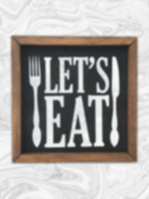 """Let's Eat 12"""" x 12"""""""