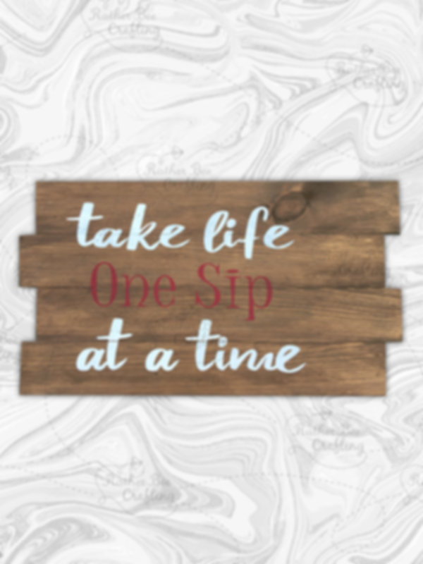 Take life one sip at a time
