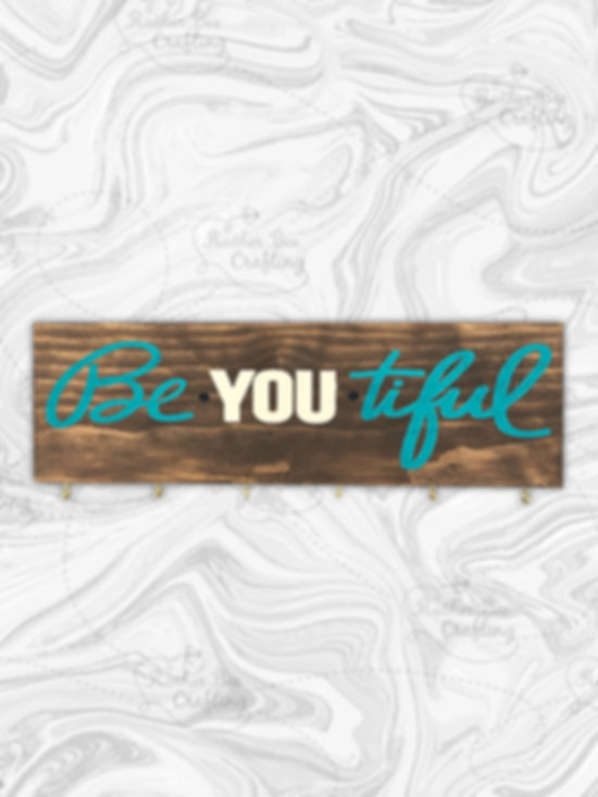 "Be-you-tiful 6"" x 18"""