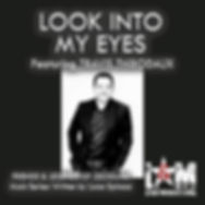 LOOK INTO MY EYES single artwork.jpg