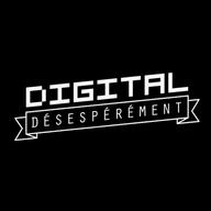 Digital Désespérément