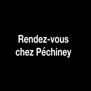 Rendez-vous chez Péchiney