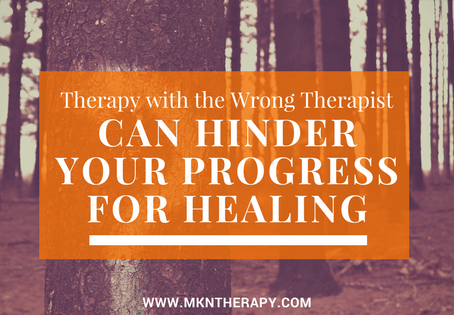 Psychotherapy with the Wrong Therapist Can Hinder Your Chances for Healing