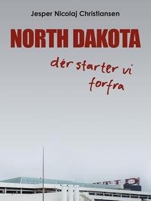 North Dakota - der starter vi forfra