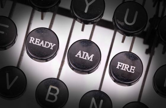 Ready Fire Aim