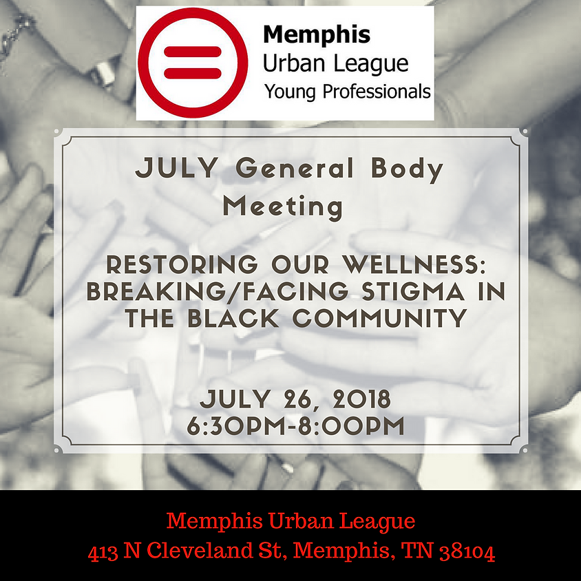 July General Body Meeting: RESTORING OUR WELLNESS