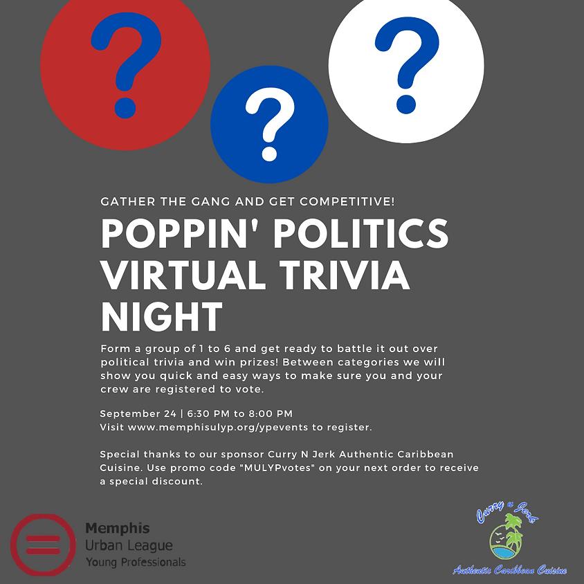 MULYP Presents Poppin Politics: Virtual Triva Night