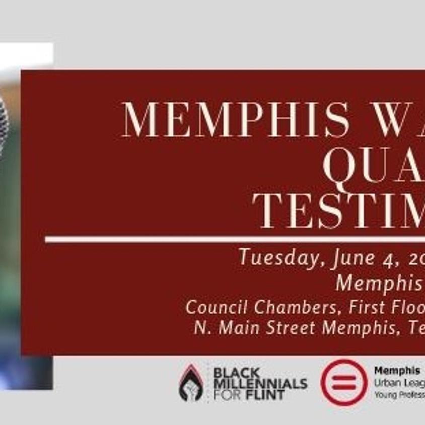 Memphis Water Quality Testimony