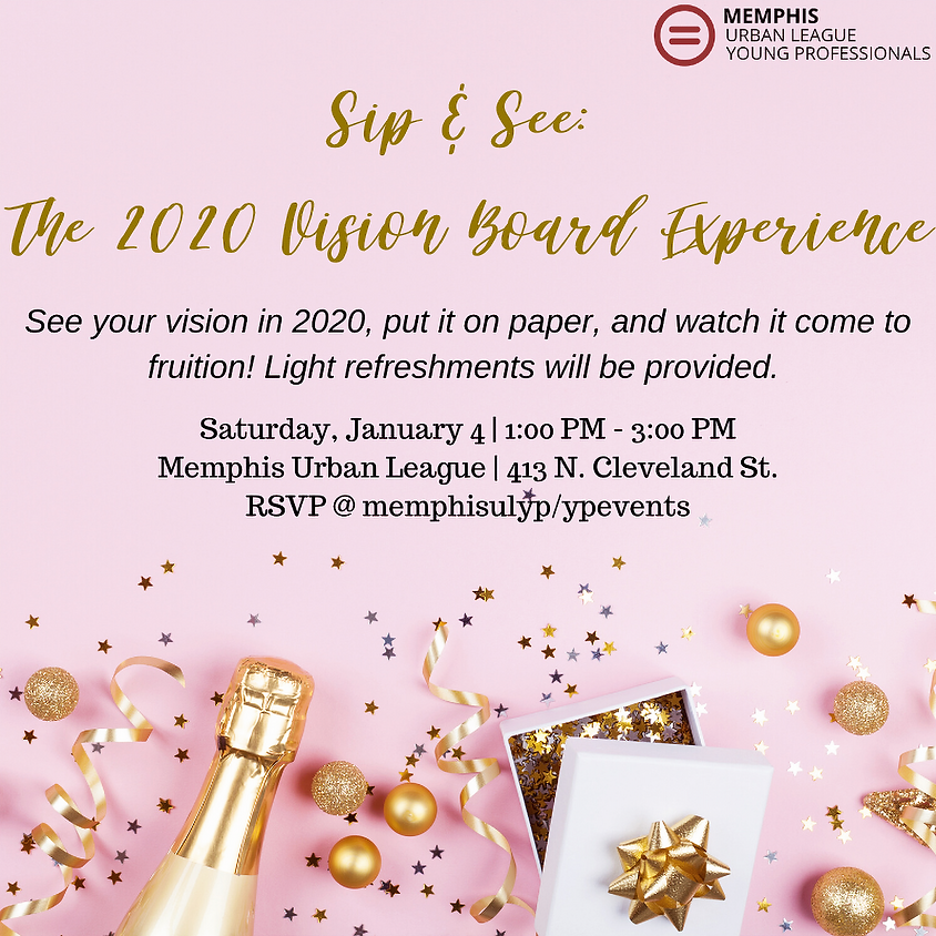 Sip & See: The 2020 Vision Board Experience