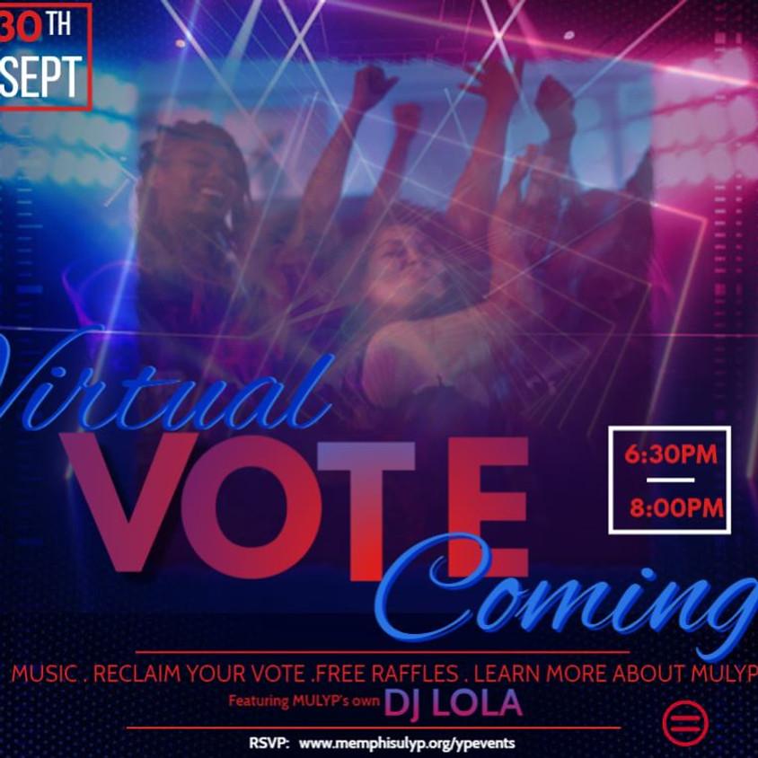 Virtual VoteComing Party