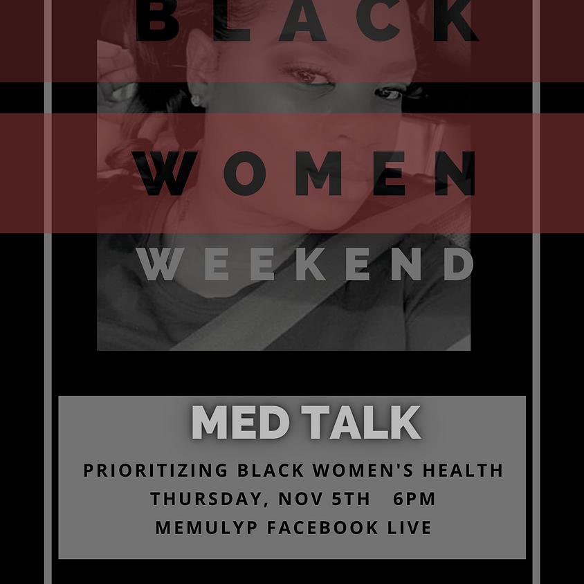 Protect Black Women Weekend MED Talk