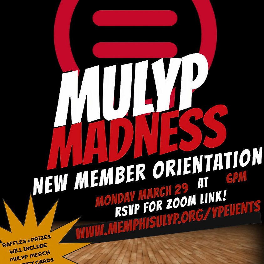 MULYP March Madness New Member Orientation