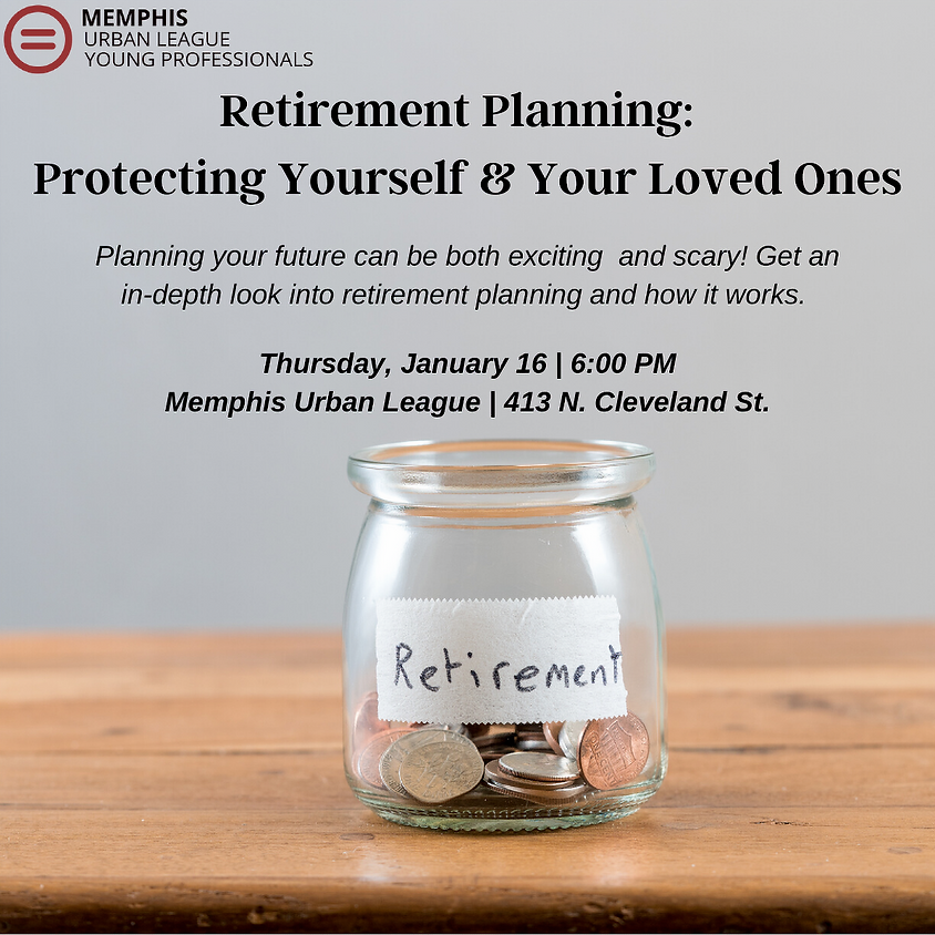 Retirement Planning: Protecting Yourself & Your Loved Ones