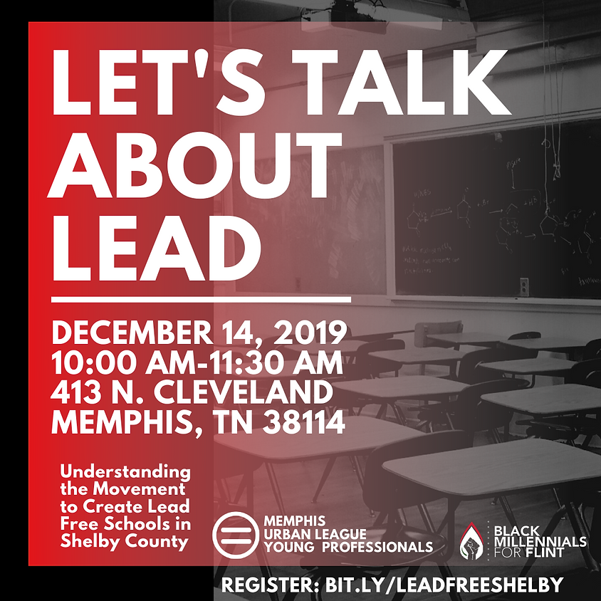Let's Talk About Lead: Understanding the Movement to Create Lead Free Schools in Memphis