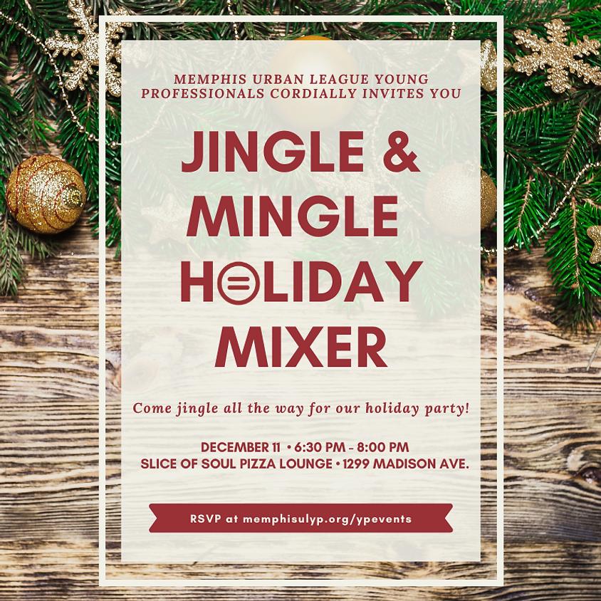 Jingle & Mingle Holiday Mixer