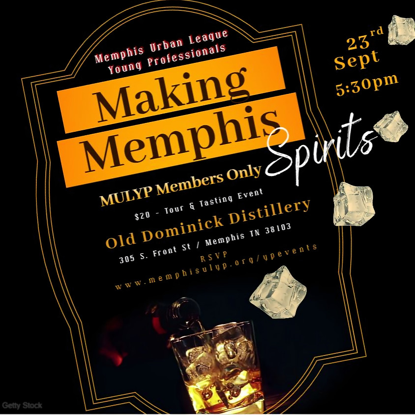 Making Memphis Spirits - MULYP Tour & Tasting Event